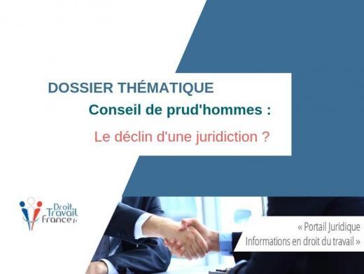 Conseil de prud'hommes : le déclin d'une juridiction ?   Dossier thématique